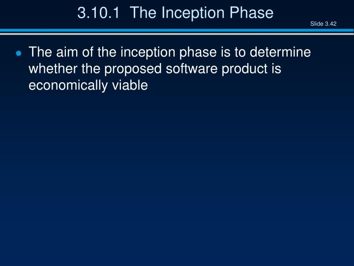 3.10.1  The Inception Phase