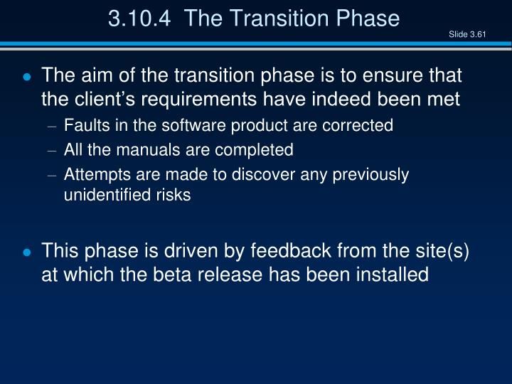 3.10.4  The Transition Phase