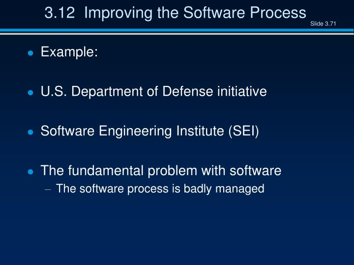 3.12  Improving the Software Process