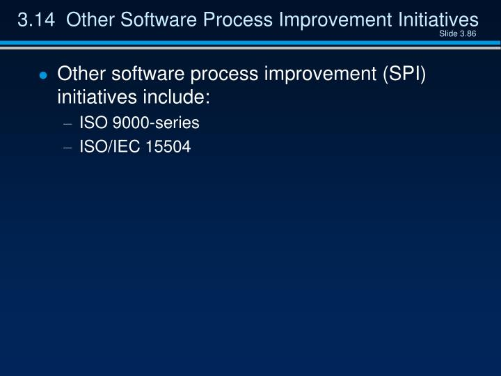 3.14  Other Software Process Improvement Initiatives