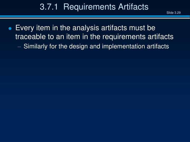 3.7.1  Requirements Artifacts