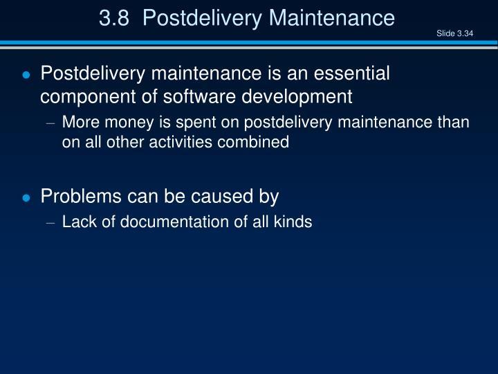 3.8  Postdelivery Maintenance