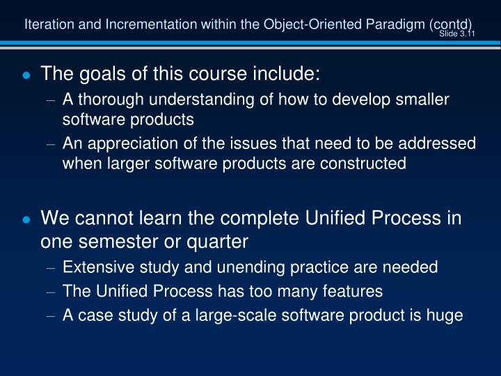 Iteration and Incrementation within the Object-Oriented Paradigm (contd)