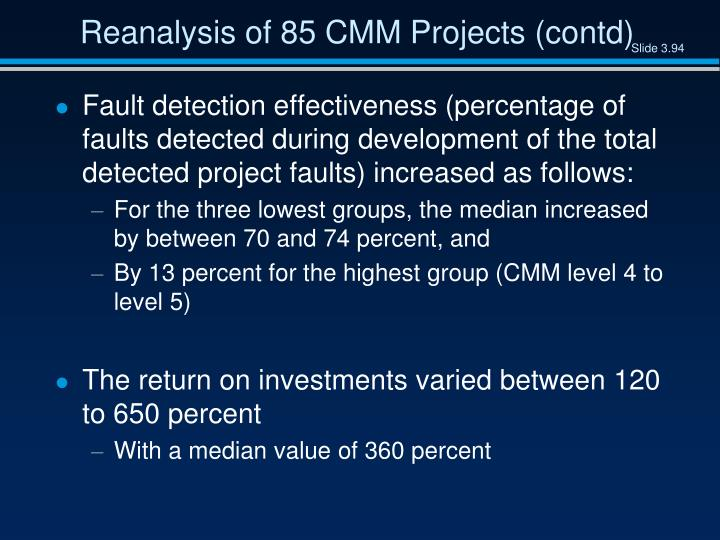 Reanalysis of 85 CMM Projects (contd)