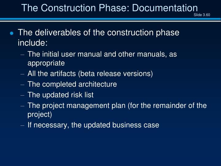 The Construction Phase: Documentation