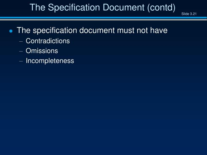 The Specification Document (contd)