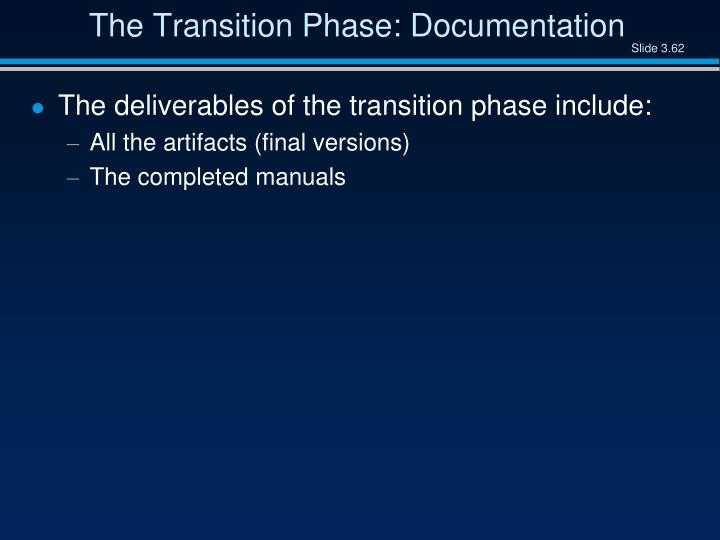 The Transition Phase: Documentation