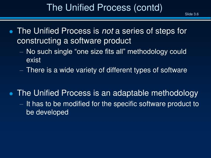 The Unified Process (contd)