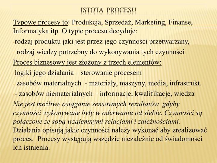 Typowe procesy to