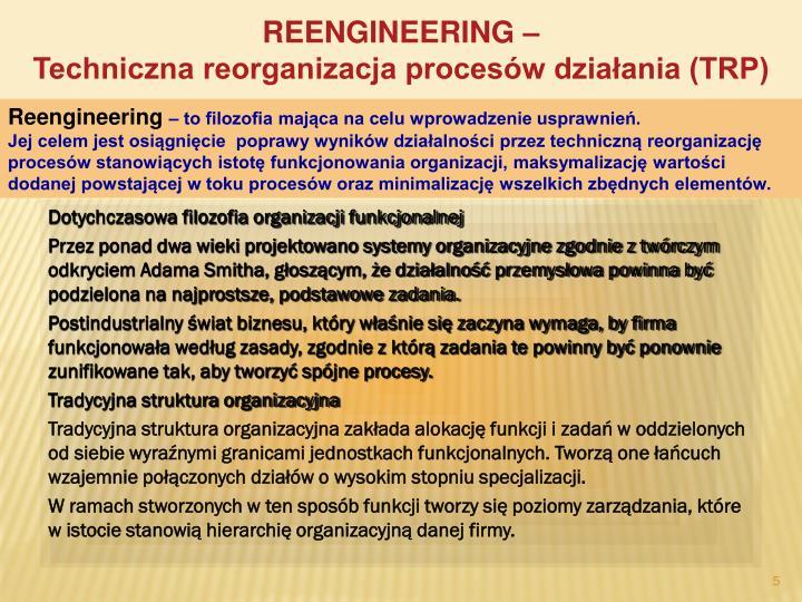 REENGINEERING –