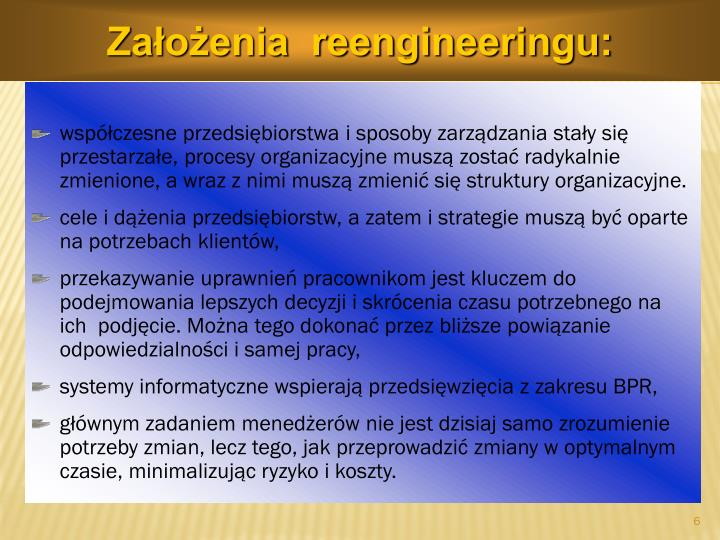 Założenia  reengineeringu: