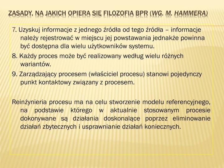 Zasady, na jakich opiera się filozofia BPR (