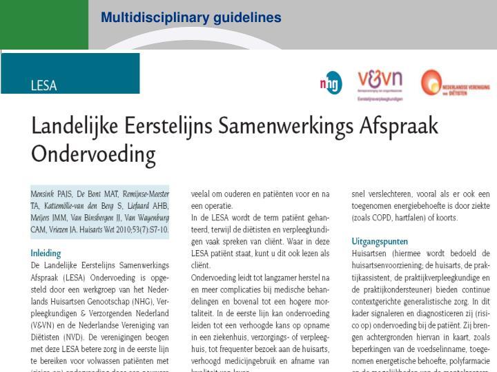 Multidisciplinary guidelines