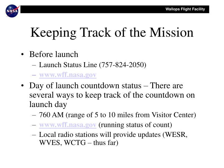 Keeping Track of the Mission
