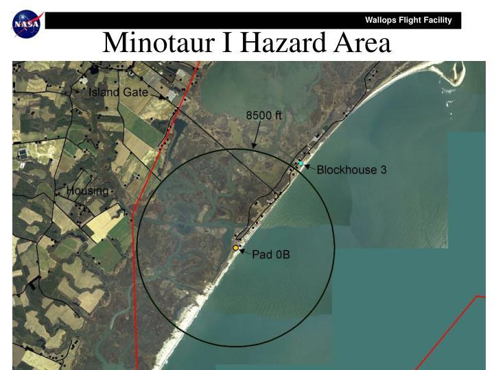 Minotaur I Hazard Area
