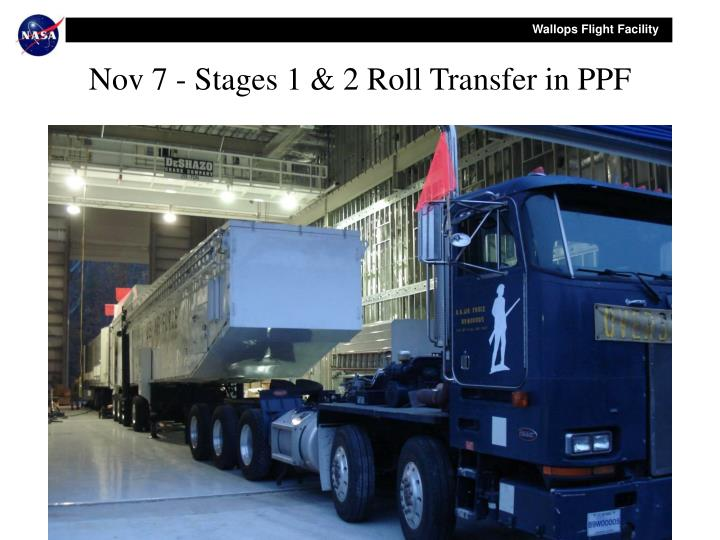 Nov 7 - Stages 1 & 2 Roll Transfer in PPF