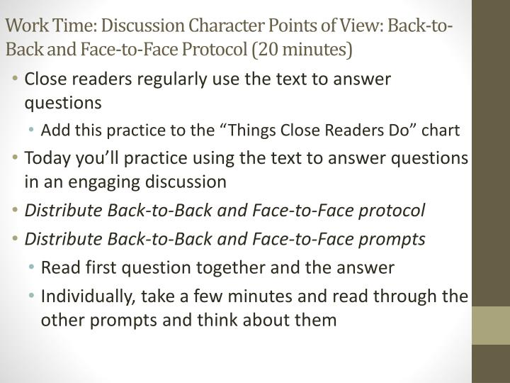 Work Time: Discussion Character Points of View: Back-to-Back and Face-to-Face Protocol (20 minutes)
