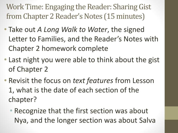 Work Time: Engaging the Reader: Sharing Gist from Chapter 2 Reader's Notes (15 minutes)