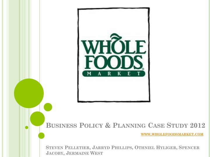whole foods business policy case