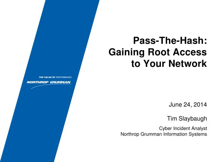 Pass the hash gaining root access to your network