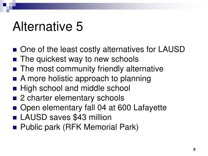 Alternative 5