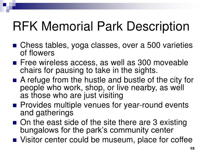 RFK Memorial Park Description