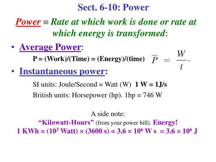 Sect. 6-10: Power