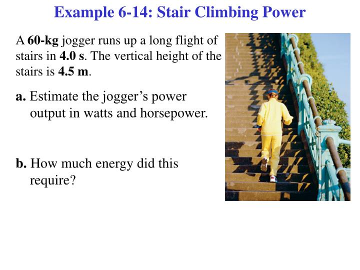 Example 6-14: Stair Climbing Power