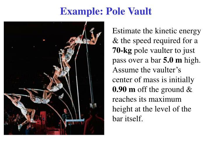 Example: Pole Vault
