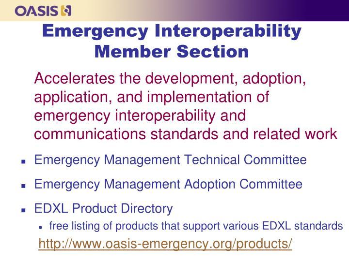 Emergency Interoperability Member Section