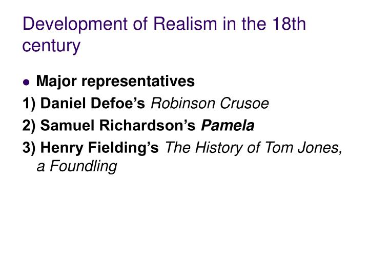 Development of Realism in the 18th century