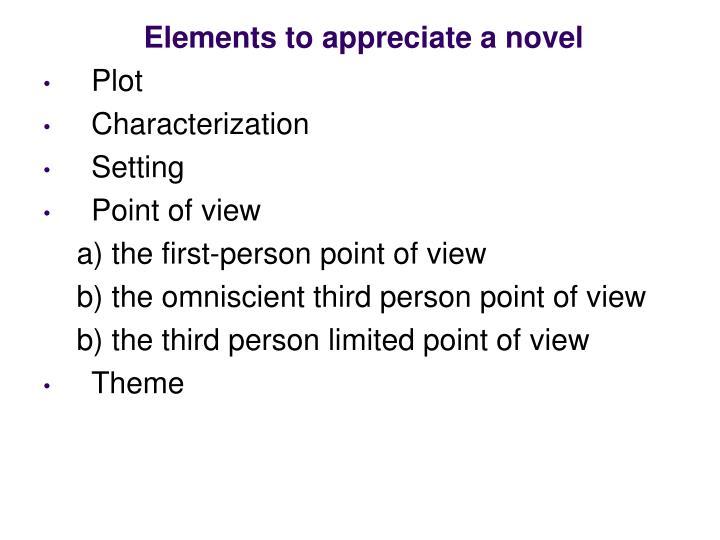 Elements to appreciate a novel