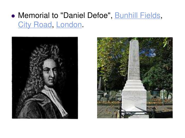 """Memorial to """"Daniel Defoe"""","""