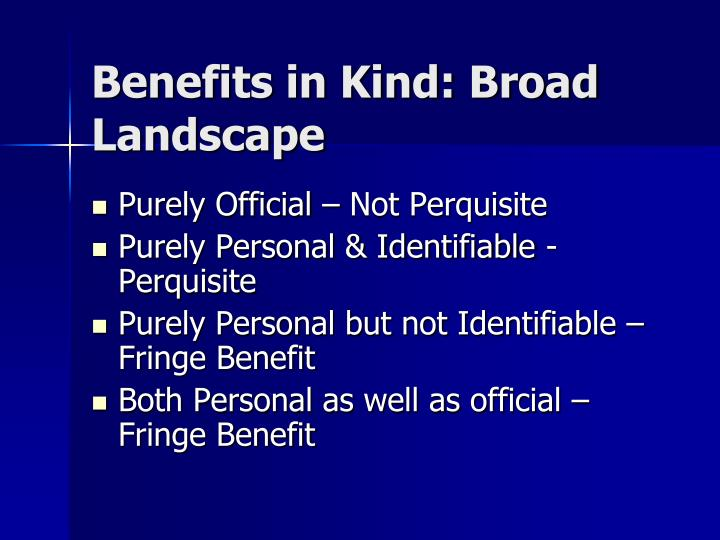 Benefits in Kind: Broad Landscape