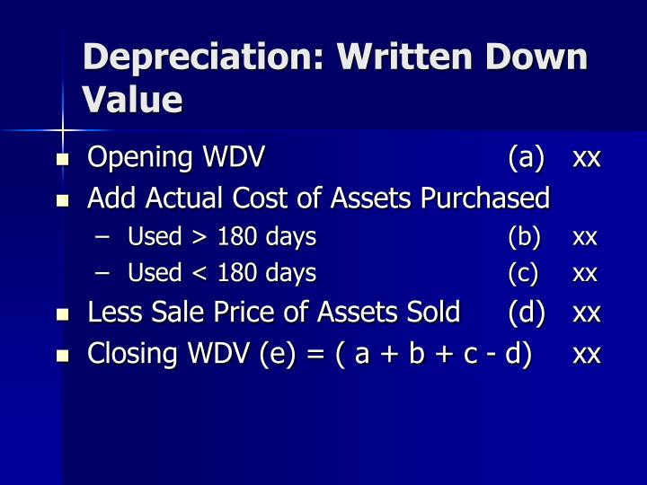 Depreciation: Written Down Value
