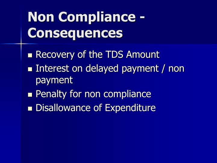 Non Compliance - Consequences