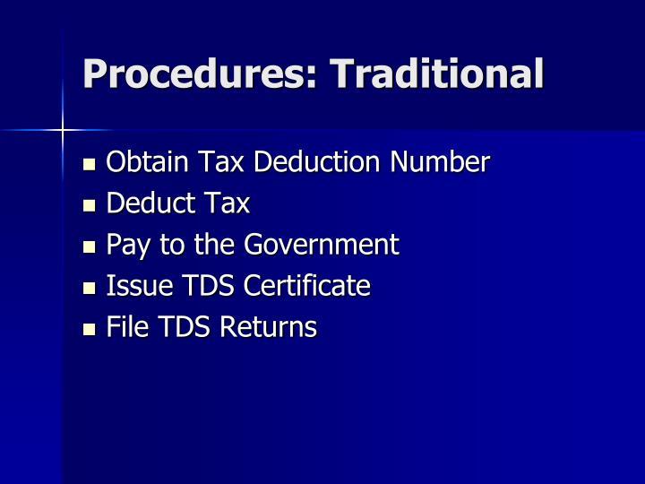 Procedures: Traditional