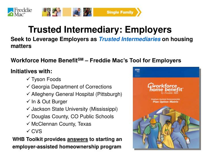 Trusted Intermediary: Employers