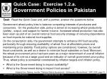 quick case exercise 1 2 a government policies in pakistan