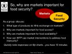 so why are markets important for food security