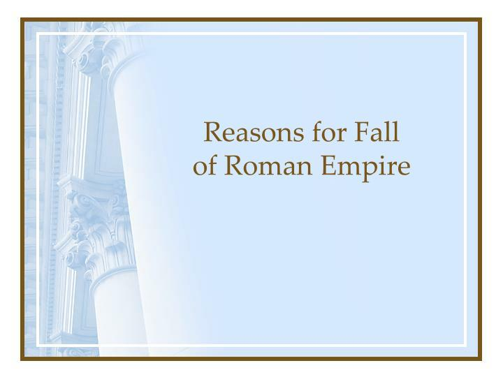 reasons for fall of roman empire