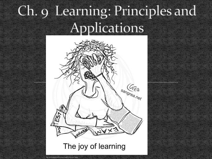 ch 9 learning principles and applications
