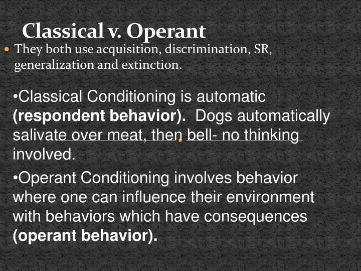 Classical v. Operant