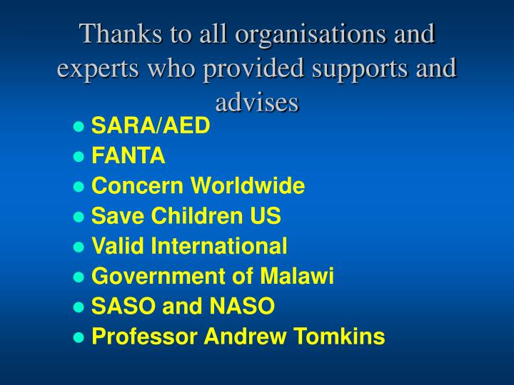Thanks to all organisations and experts who provided supports and advises