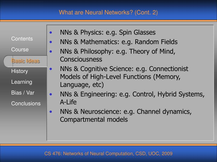 What are Neural Networks? (Cont. 2)