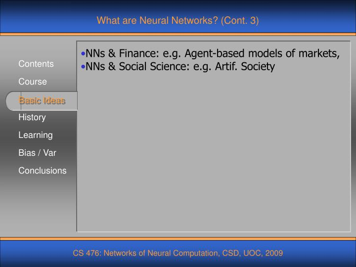 What are Neural Networks? (Cont. 3)