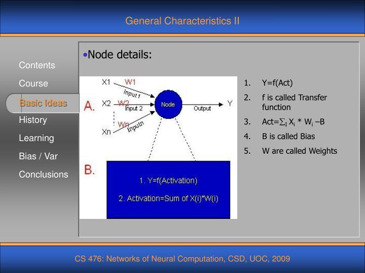 General Characteristics II