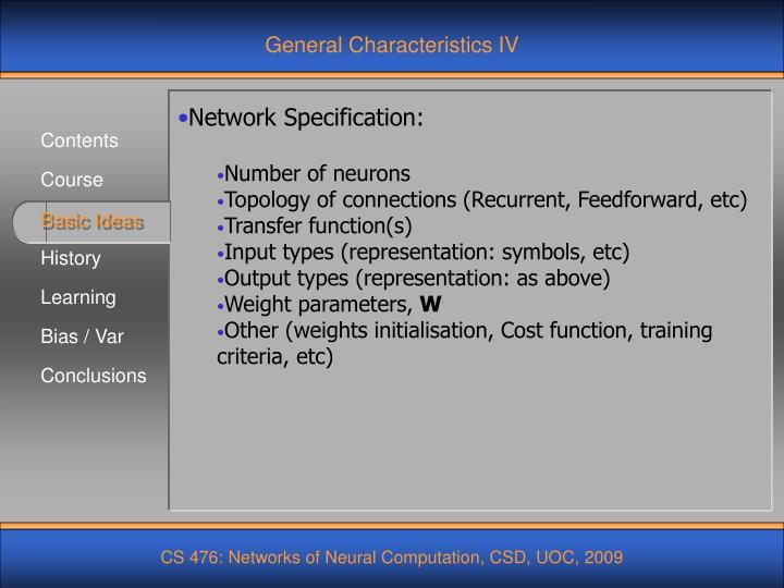 General Characteristics IV