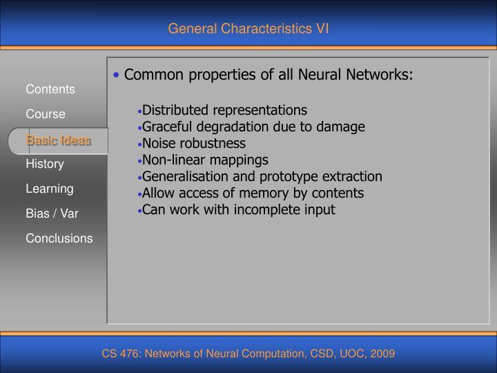 General Characteristics VI