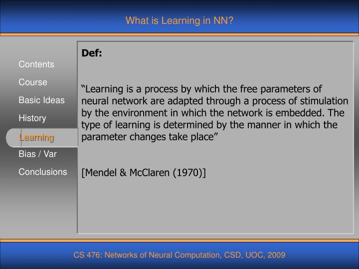What is Learning in NN?